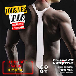 THURSDAY SEX TIE PARTY AT L'IMPACT BAR GAY